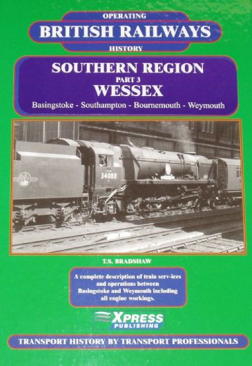 Southern Region Operating History (Part 3), Wessex, by T.S. Bradshaw